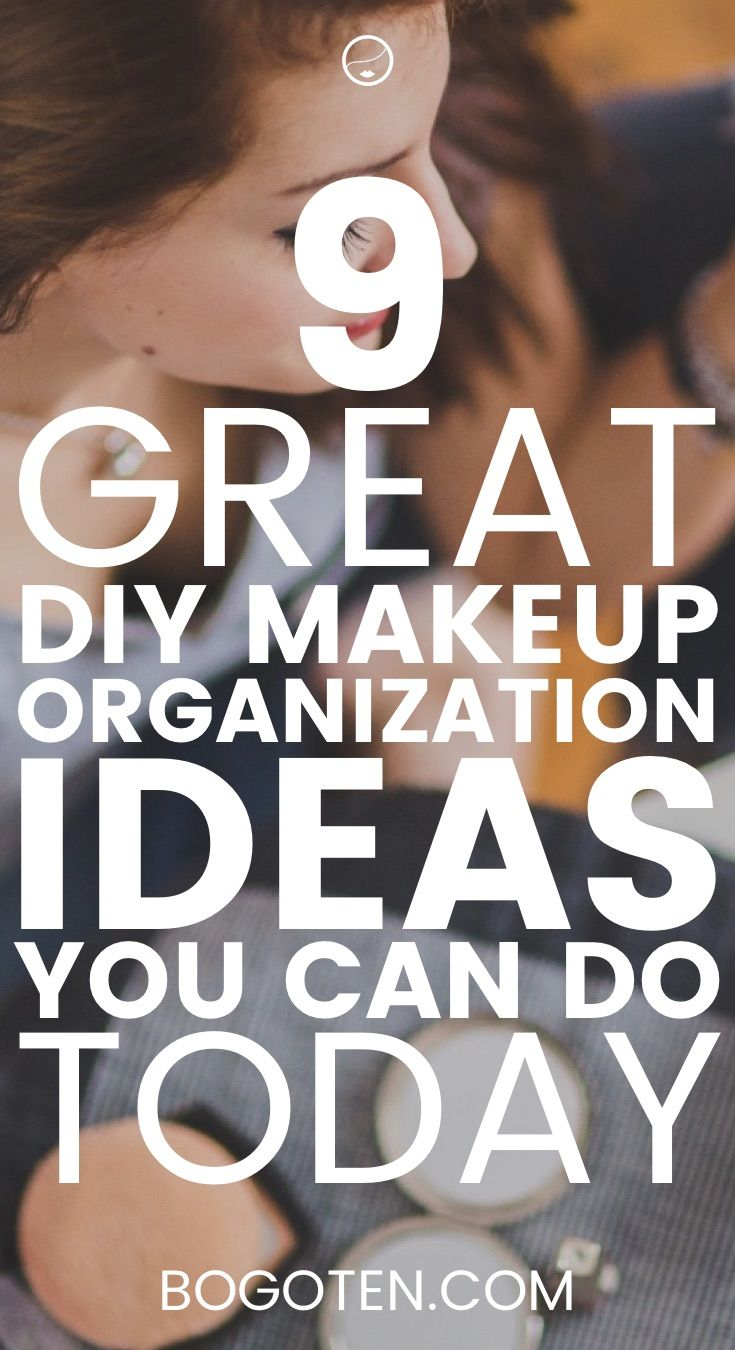 Want to organize your makeup so you don't go insane? Here are 9 awesome DIY makeup organization ideas you can do today with little to no money.