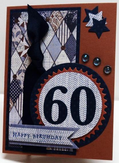 Pin By Cori Trautman On Masculine Card Ideas 60th Birthday Cards 40th Birthday Cards Birthday Wishes Cards