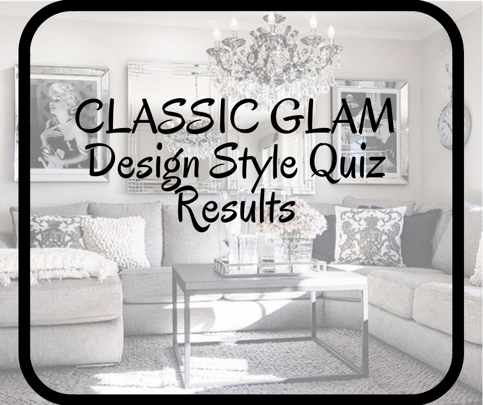 Pin By Signature Staging Redesign On Classic Glam Style Quiz Results Interior Design Design Style Quiz Affordable Interior Design Home Staging
