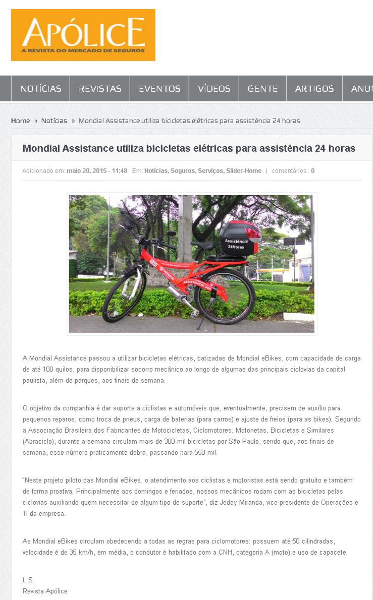 Mondial Assistance utiliza bicicletas elétricas para a assistência 24 horas. Veículo: Apólice. Data 20/05/2015 Cliente: Apólice