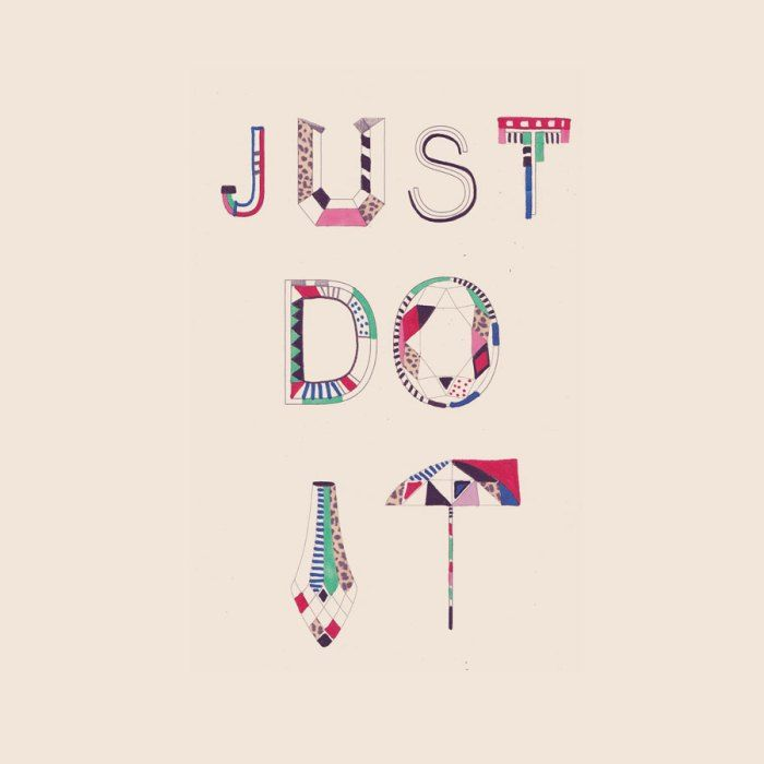 Just do it - Inspirational & motivational Quote