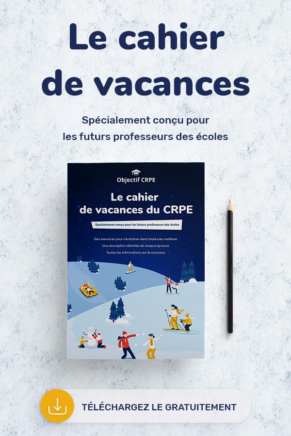 Le Cahier De Vacances Du Crpe 2021 Cahier De Vacances Professeur Des Ecoles Preparer Le Crpe