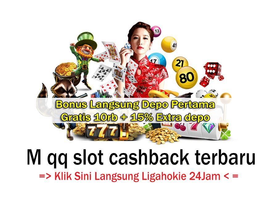 Pin Di M Qq Slot Cashback Terbaru