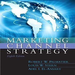 Lets enjoy us at 40 free test bank for marketing channel strategy lets enjoy us at 40 free test bank for marketing channel strategy 8th edition by palmatier fandeluxe Choice Image