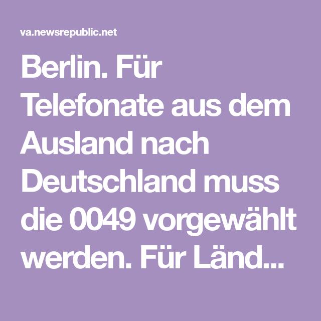 Vorwahl Aus Usa Nach Deutschland
