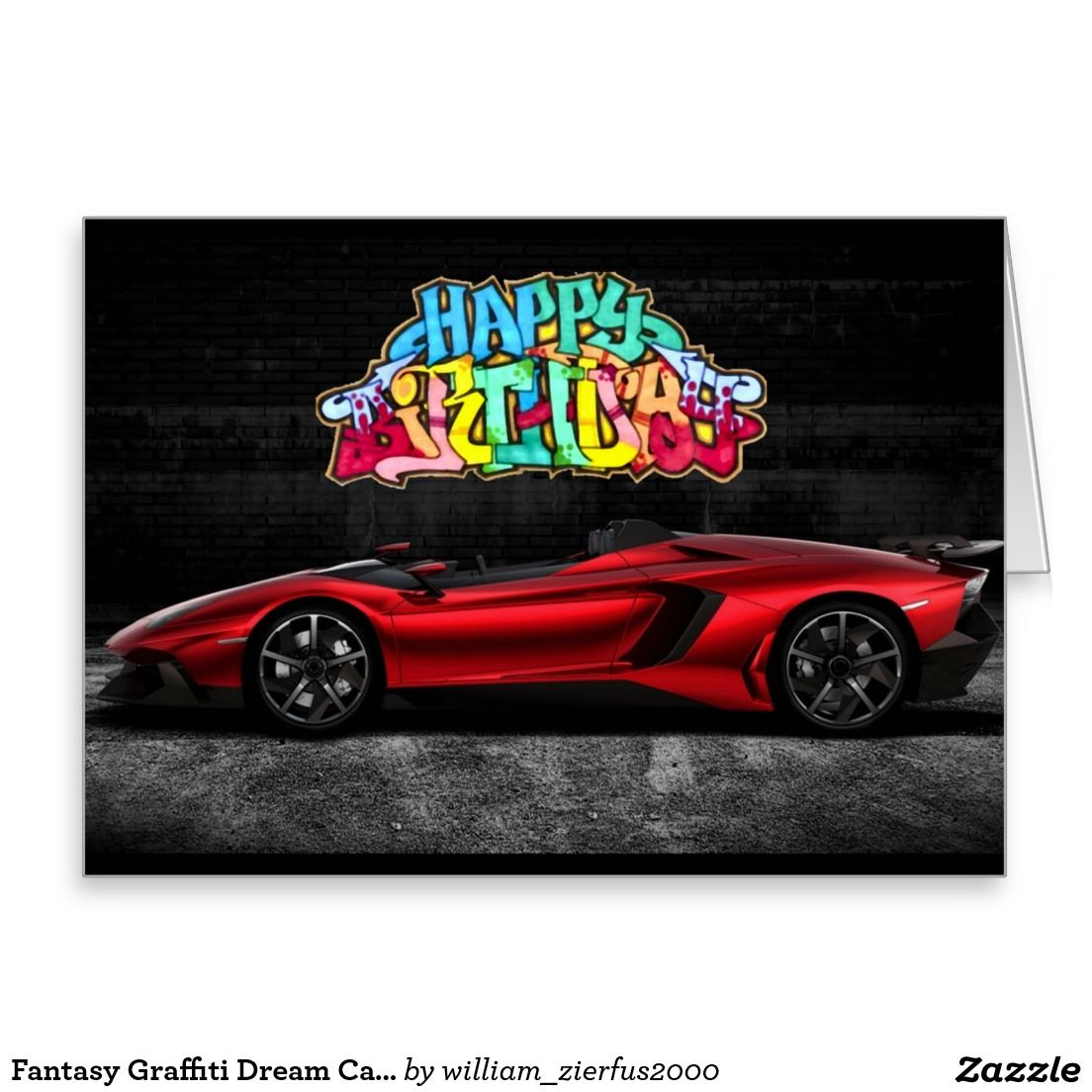 Fantasy Graffiti Dream Car Birthday Card