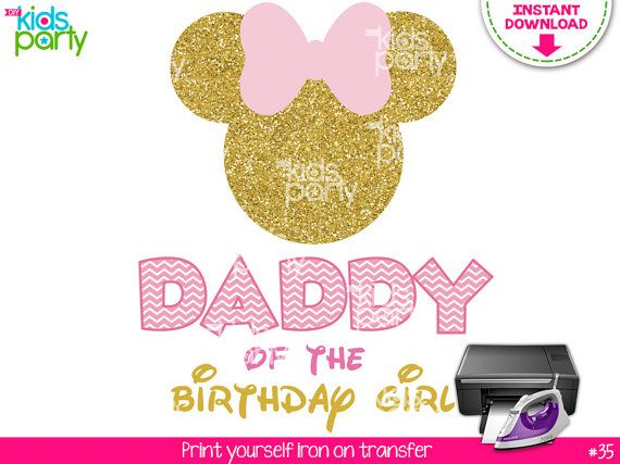 785315282 INSTANT DOWNLOAD Pink and Gold Minnie Mouse Iron on Transfer Daddy of the Birthday  Girl Print Yourse
