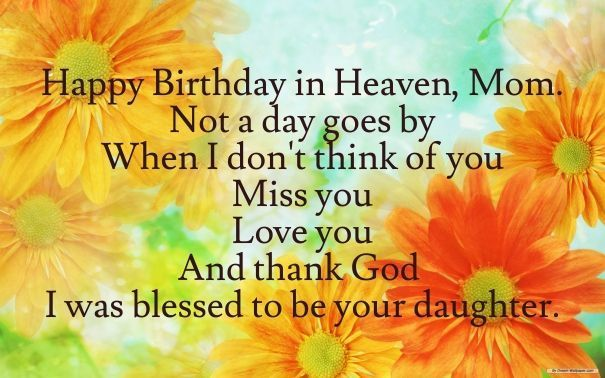 Happy Birthday On Heaven Mom From Your Daughter Birthday Happy