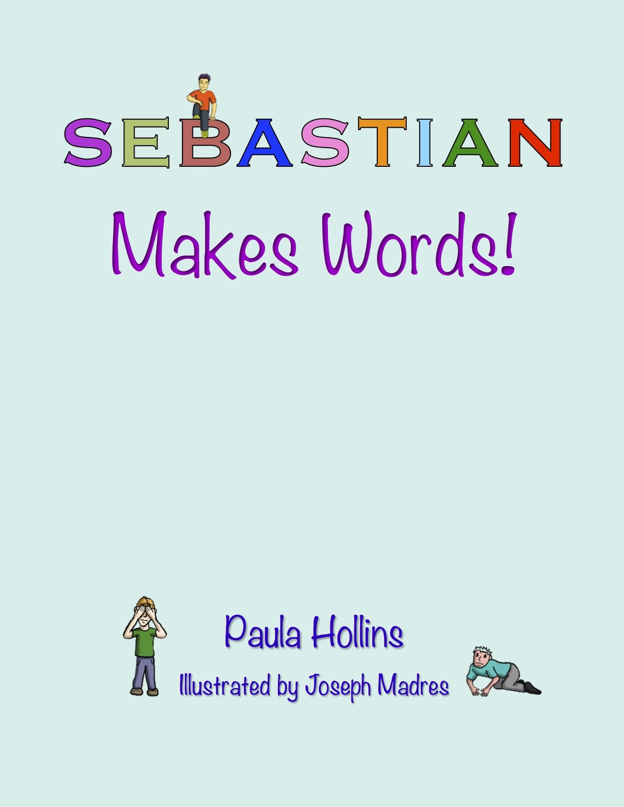 Fabulous Words You Can Make From The Letters In Sebastian With