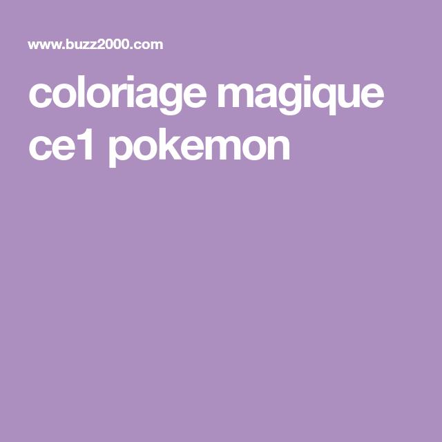 Coloriage Magique Ce1 Pokemon Activities Pinterest Coloriage