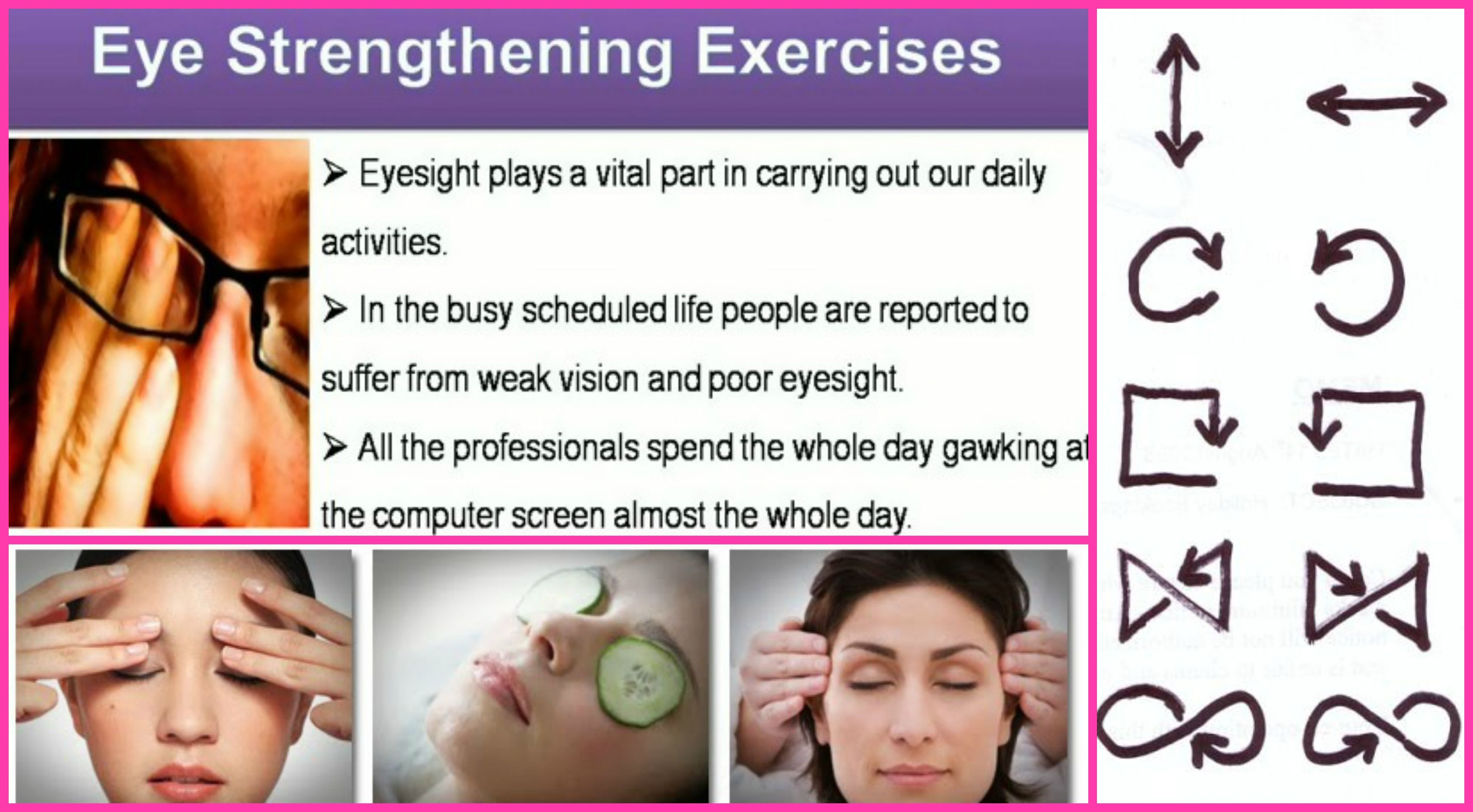 Improve Eyesight =Eye Exercises: 1. Blink your eyes as fast as you can for some time. 2 .Close the eyes tightly for some time and then open. Do this for 5 times. 3. Roll your eyes in clockwise as well as anticlockwise direction for 5 times. 4. While walking on the road or when you are in an open space, look as far as possible. 5. Look at an advertisement or some written material from a far place and try to read it by focusing your eyes. http://www.morningmist.co.in/HomePage.aspx