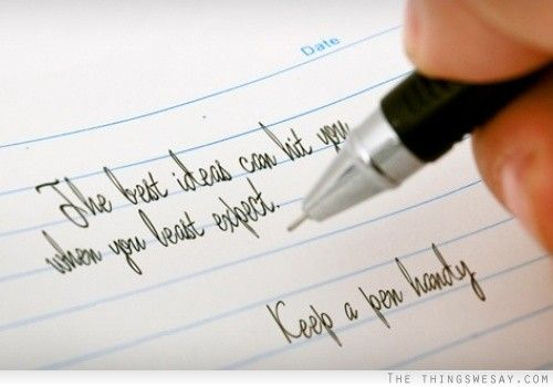 The best ideas can hit you when you least expect keep a pen handy #365motsbocalidees