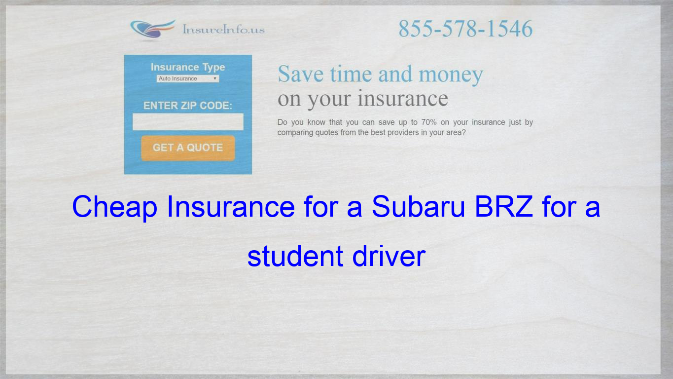 How To Get Cheap Car Insurance For A Subaru Brz Limited Premium