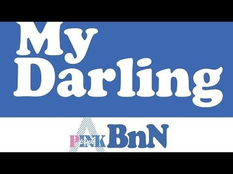 Pink BnN - Bomi  Namjoo - My Darling (Audio)