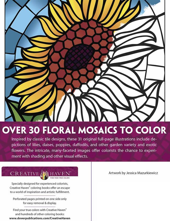 Creative Haven FLORAL MOSAICS Coloring Book By Jessica Mazurkiewic About This Welcome To Dover Publications