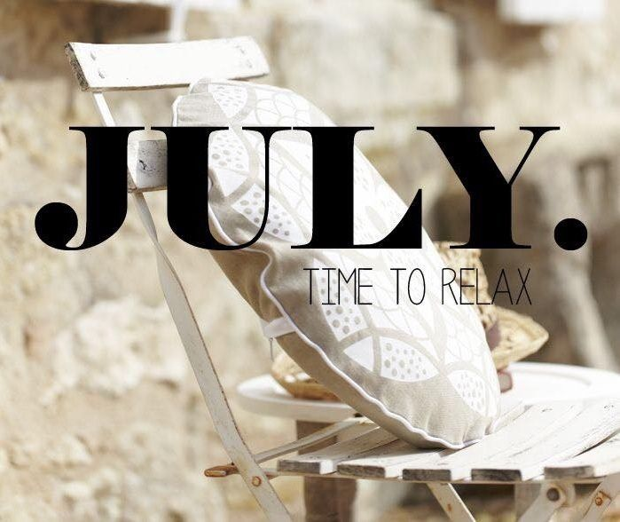 #july #time to relax