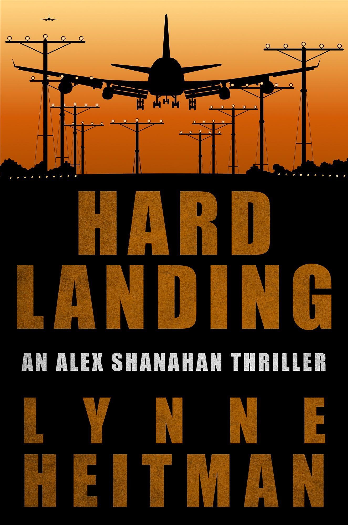 Book one in Lynne Heitman's airplane thriller series