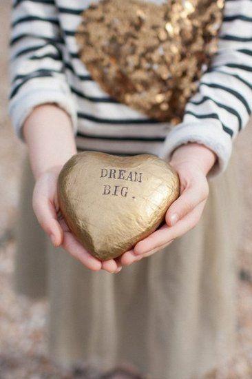 A dream big heart