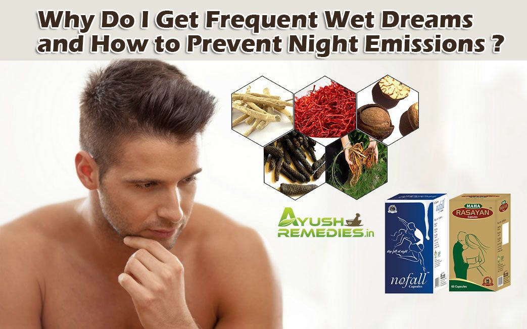 how to have wet dreams male