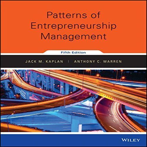 Test Bank For Patterns Of Entrepreneurship Management 5th Edition
