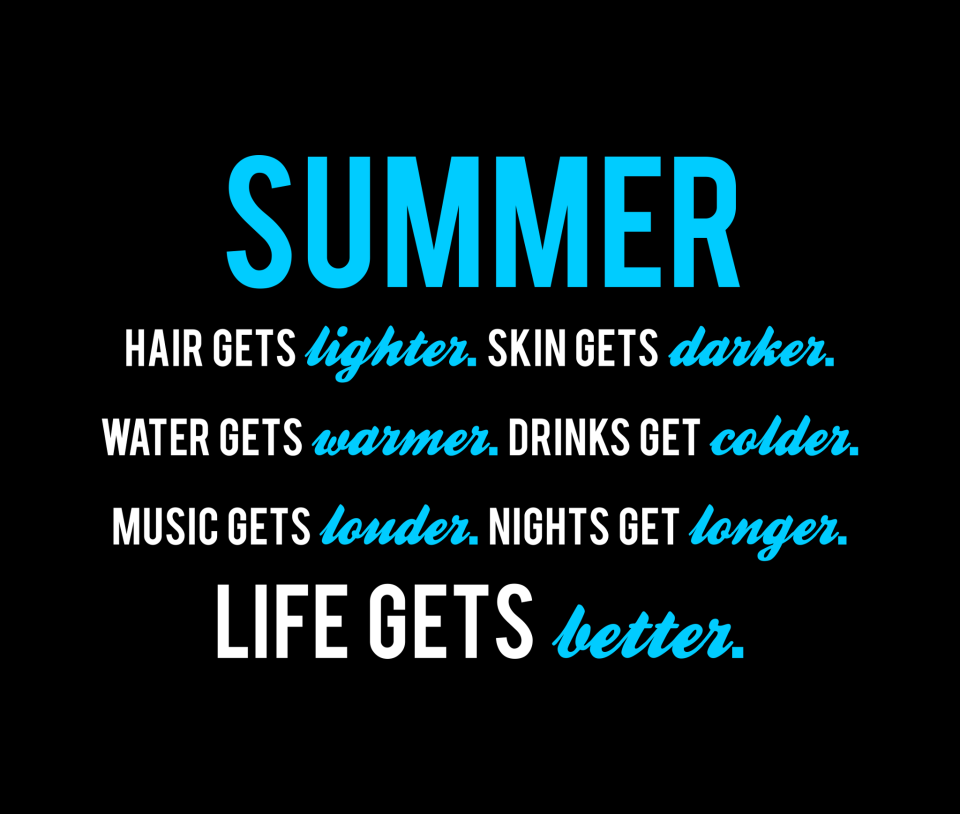 Superieur Summer... Life Gets Better.