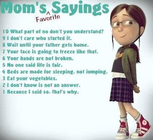 Moms Fav Sayings Funny Minion Pictures Minions Funny Mom Humor