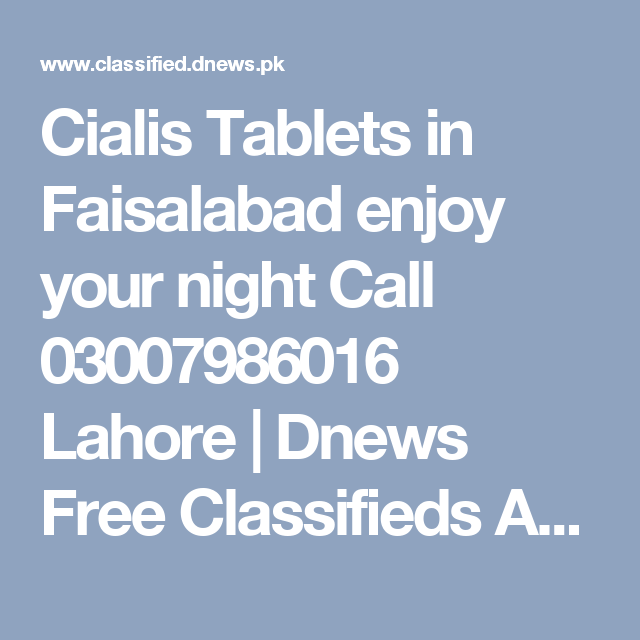 cialis tablets in faisalabad enjoy your night call 03007986016