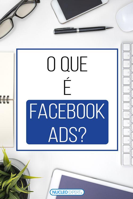 Marketing Digital Facebook Ads – O que é e Como Usar [Passo a Passo]