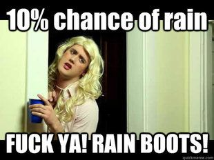 Rain Boots Laughs Pinterest Funny Lol And Jokes