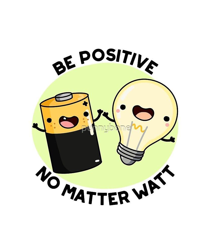 'Be Positive Pun' Sticker by punnybone
