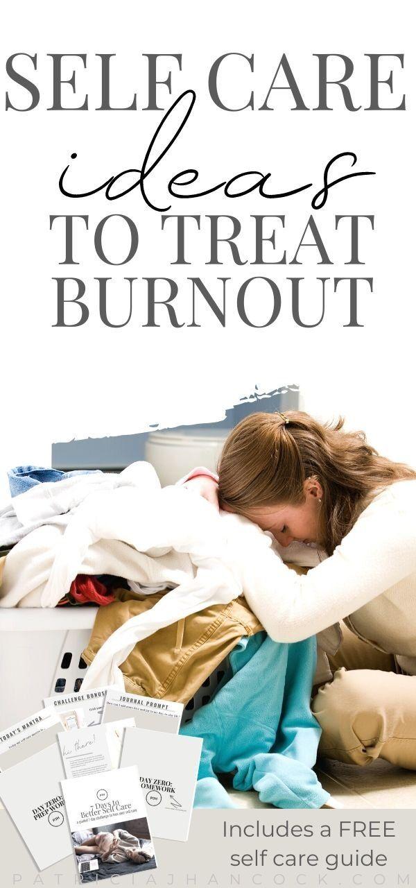 30 einfache Self Care-Ideen zur Behandlung von Burnout   – self-care & personal growth