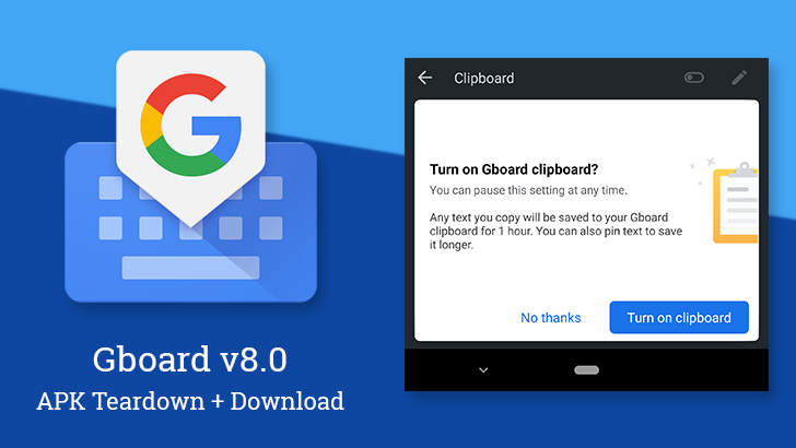 Gboard v8.0 brings back the clipboard, prepares tool for