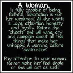 A Woman Is Fully Capable Of Being Faithful Quotes Quotes