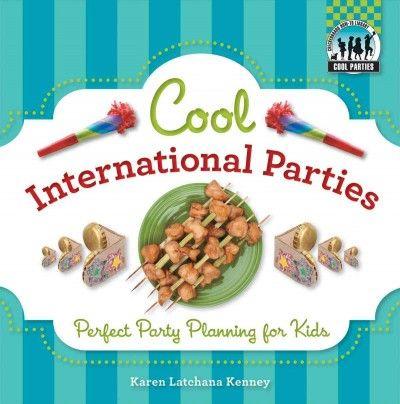 Cool International Parties http://alpha1.suffolk.lib.ny.us/record=b4481405~S46