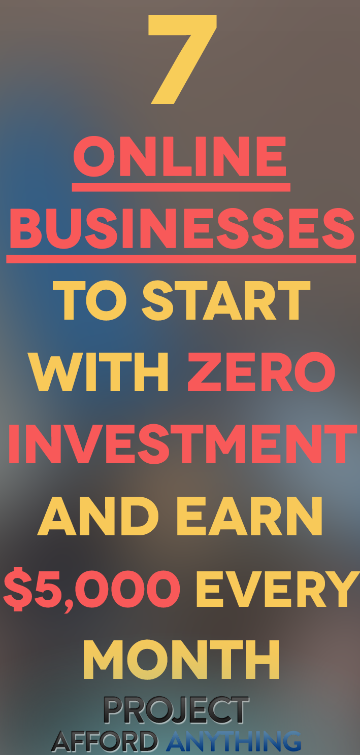 7 Online Businesses To Start With Zero Investment