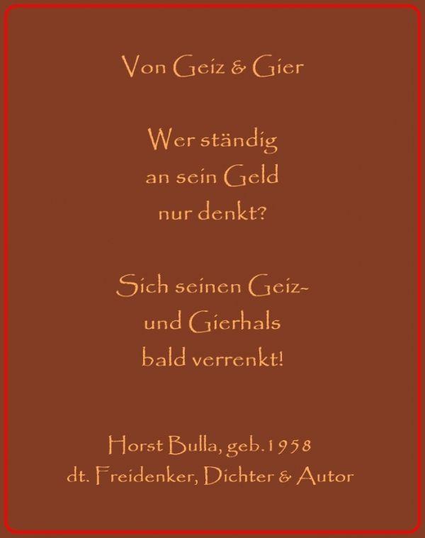 Bildgedicht Von Geiz Gier Gedicht Von Horst Bulla Dt