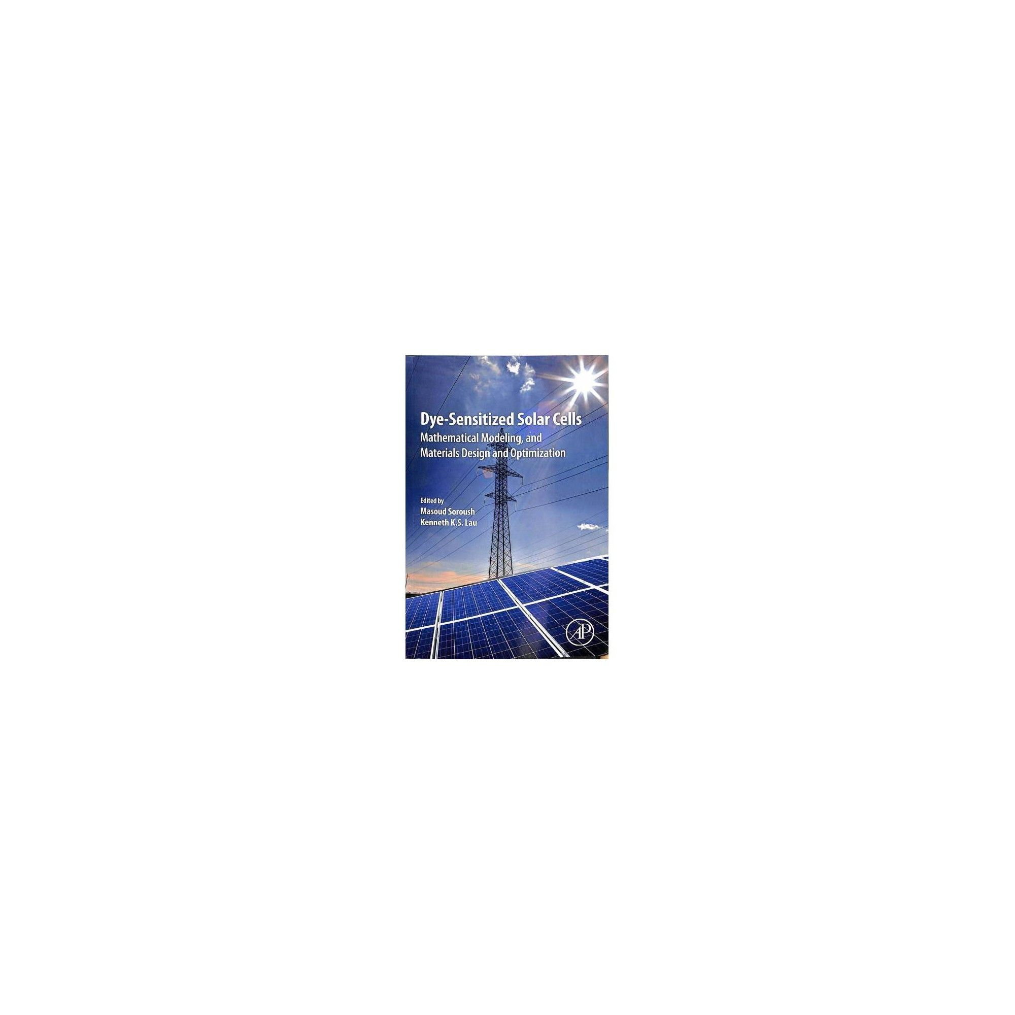 Dye-Sensitized Solar Cells : Mathematical Modelling, and