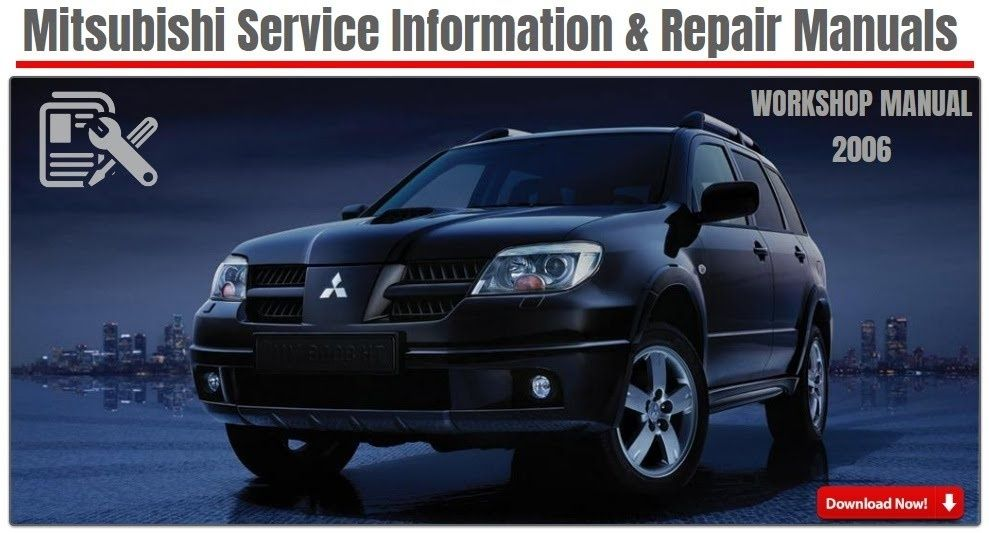 Outlander 2006 Factory Service Manualformat Pdfenglishdeutschrar Fileid 9102 Mitsubishi Outlander Mitsubishi Repair Manuals
