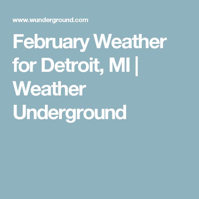 february weather for detroit, mi   weather underground   crochet