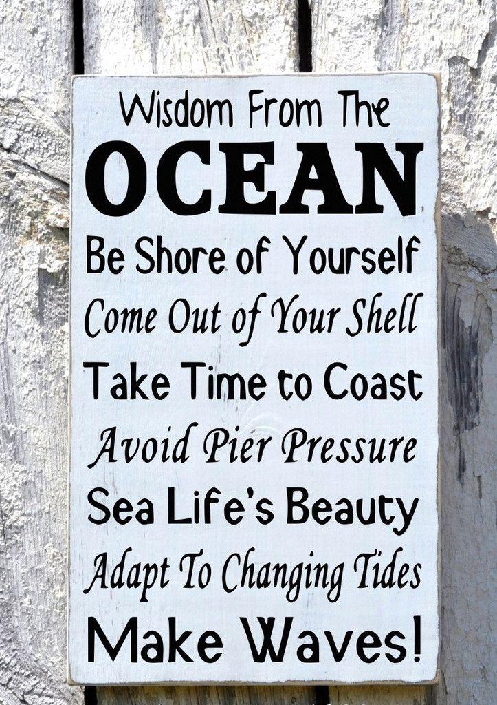 Advice Wisdom From The Ocean Sign, Beach House Art