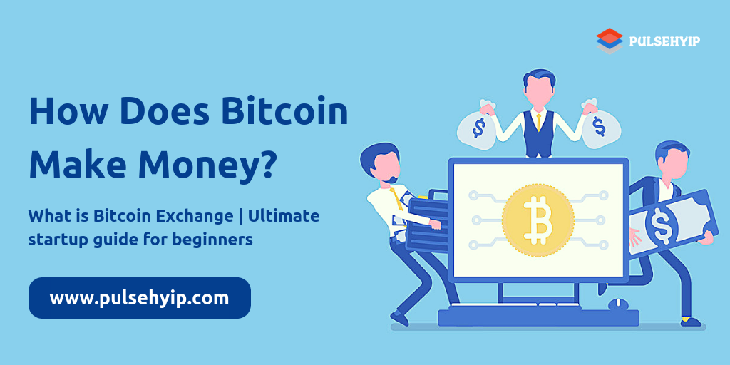 how does a bitcoin exchange make money