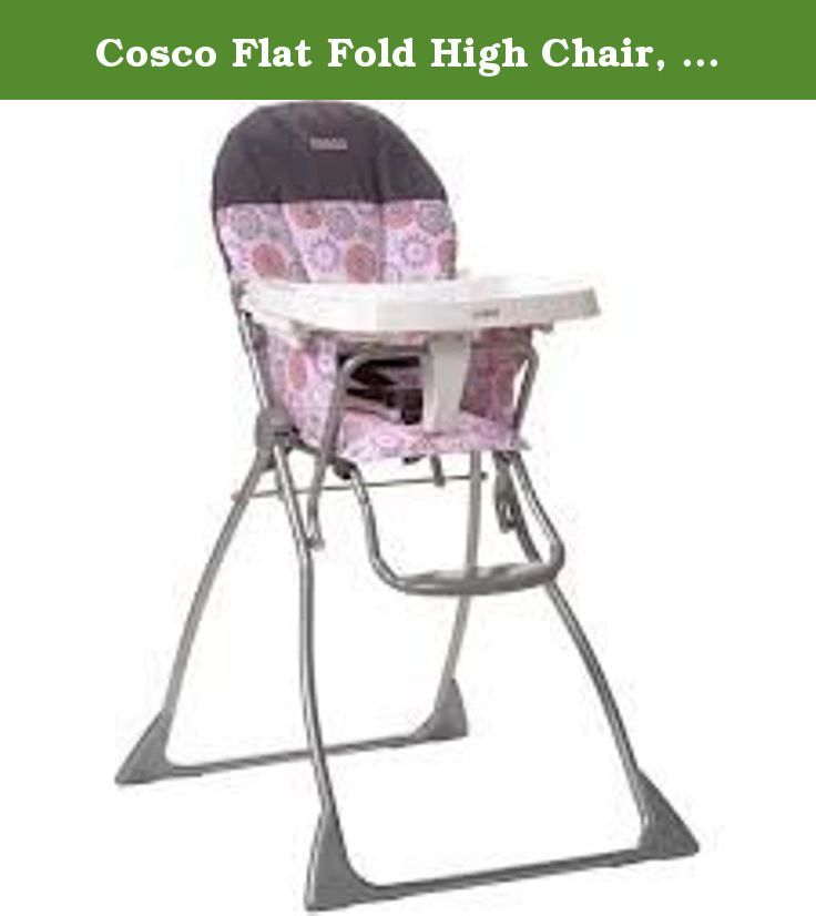 Cosco Flat Fold High Chair Margo Cosco Flat Fold High Chair 3 Position Adjustable Tray Easy Wipe Seat Pad 5 Point Safety Folding High Chair High Chair Cosco