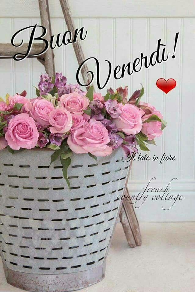 Buon venerd messaggi di buongiorno pinterest buongiorno messaggi e citazioni - Regalo di buon auspicio per casa nuova ...