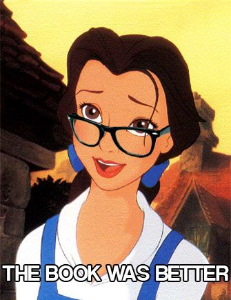 Hipster Belle The Book Was Better But Really It S Always