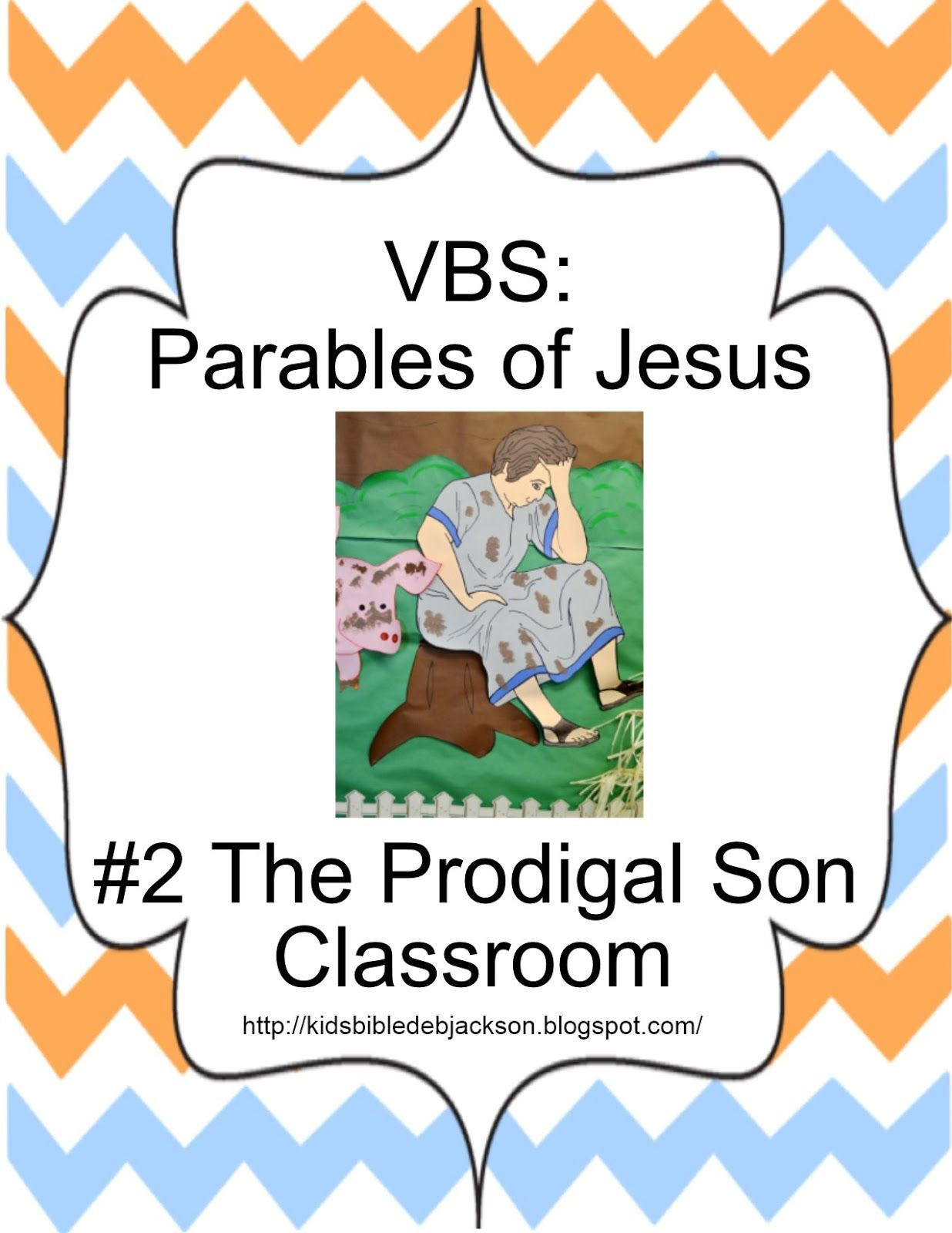 Parables of Jesus VBS: Day 2 The Prodigal Son Decorations, lesson, game  more!