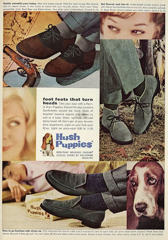 1962 Men S Fashion Ad Hush Puppies Shoes Hush Puppies Shoes Mens Hush Puppies Hush Puppies