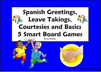 Spanish greetings leave takings and courtesies smart board games spanish greetings leave takings and courtesies 5 smart board games by sue summers m4hsunfo