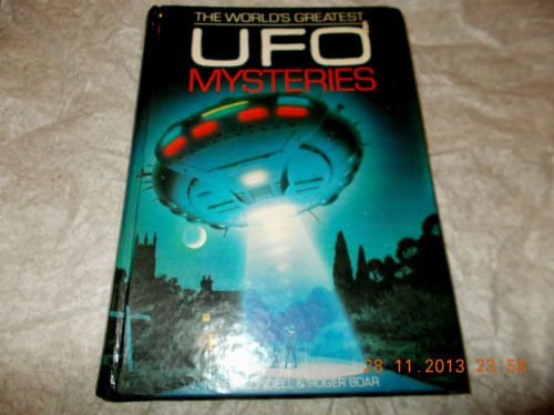 THE WORLD'S GREATEST U.F.O MYSTERIES  Here  is  a  fascinating  riveting  read  for  sale  on  E-bay. If  you  like  it,  Then  leave  a  bid  for  it  now.