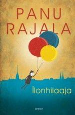 Kirja: Ilonhilaaja  (Panu Rajala)