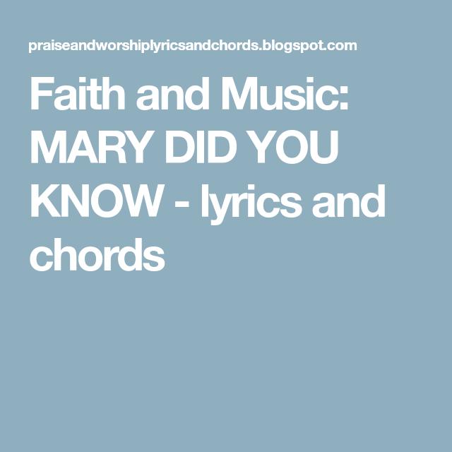 Faith and Music: MARY DID YOU KNOW - lyrics and chords | Guitar ...